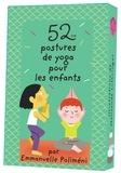 Emmanuelle Poliméni - 52 postures de yoga pour les enfants.