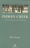 Indian Creek : un hiver au coeur des Rocheuses / Pete Fromm   Fromm, Pete. Auteur