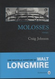 Molosses / Craig Johnson | Johnson, Craig (1961-....)