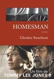 Homesman : roman / Glendon Swarthout   Swarthout, Glendon (1918-1992). Auteur