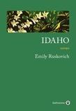 Idaho / Emily Ruskovich | Ruskovich, Emily. Auteur