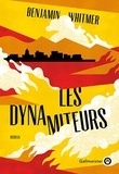 Benjamin Whitmer - Les dynamiteurs.