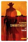 Glendon Swarthout - Le tireur.