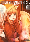 Isuna Hasekura et Keito Koume - Spice & Wolf Tome 12 : .