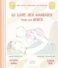 Véronique Salomon et Gilles Diederichs - Le livre des massages pour les bébés. 1 CD audio