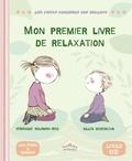Véronique Salomon-Rieu et Gilles Diederichs - Mon premier livre de relaxation. 1 CD audio