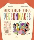 Bénédicte Rivière et Bergamote Trottemenu - Histoire des personnages dont les noms sont devenus des mots communs.