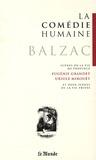 Honoré de Balzac - La Comédie humaine Tome 2 : Scènes de la vie de province - Eugénie Grandet ; Ursule Mirouët et deux scènes de la vie privée.