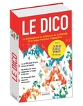 Editions Garnier - Le dico - Le dictionnaire de la richesse et de la diversité de la langue française d'aujourd'hui.