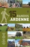 Didier Demeter - 15 randos en Ardenne - Tome 1, Des Hautes Fagnes à la Lesse.