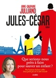 Jules-César / Anne-Dauphine Julliand | Julliand, Anne-Dauphine