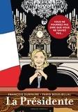 François Durpaire et Farid Boudjellal - La Présidente Tome 1 : Maintenant vous ne pourrez plus dire que vous ne saviez pas....