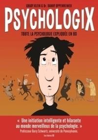 Danny Oppenheimer et Grady Klein - Psychologix.