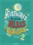 Francesca Cavallo et Elena Favilli - Histoires du soir pour filles rebelles Tome 2 : .