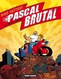 Riad Sattouf - Pascal Brutal Tome 4 : Le roi des hommes.