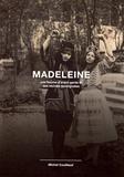 Michel Couillaud - Madeleine, une femme d'avant-garde et ses racines auvergnates.