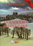 Sylvie Baron - Les justicières de Saint-Flour.