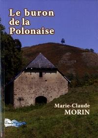 Marie-Claude Morin - Le buron de la Polonaise.