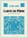 Carnet du Pérou : sur la route de Cuzco / Fabcaro | Fabcaro (1973-....). Auteur