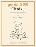 Denys Moreau - Lendemain de cuite avec Lucrèce - Huit clos matérialiste segmenté en à peu près six étapes.