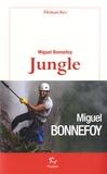 Jungle / Miguel Bonnefoy | Bonnefoy, Miguel (1986-....)