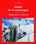 Steven Cox et Kris Fulsaas - Guide de la montagne - L'alpinisme en liberté.