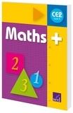 Alain Dausse - Maths+ CE2 Cycle 3 - Manuel de l'élève.