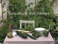 Charlotte Lascève - Les petites séquences - Volume 4, Concombre aux herbes ; Tomates farcies ; Sablés.