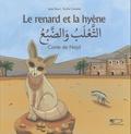 Saad Bouri et Emilie Camatte - Le renard et la hyène - Conte de Najd (Arabie Saoudite).