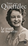 Yann Queffélec - Le piano de ma mère.