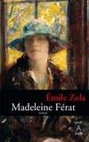 Émile Zola et Emile Zola - Madeleine Férat.