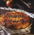 Philippe Chavanne - Desserts de Grand-mère.