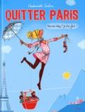 Quitter Paris / Mademoiselle Caroline | Mademoiselle Caroline (1974-....). Auteur