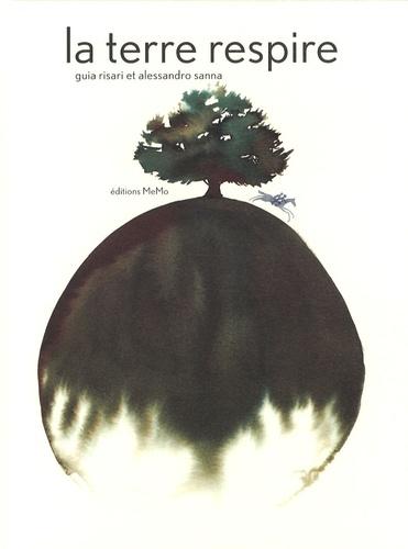 La Terre respire / Guia Risari | RISARI, Guia. Auteur