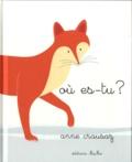 Où es-tu ? | Crausaz, Anne. Auteur
