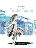 Petite pépite / Nada Matta | Matta, Nada (1968-....). Auteur