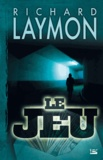 Le Jeu / Richard Laymon | Laymon, Richard (1947-2001)