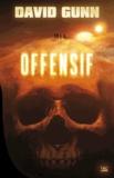 Offensif / David Gunn | Gunn, David. Auteur