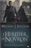 Michael-J Sullivan - Les Révélations de Riyria Tome 3 : L'héritier de Novron.