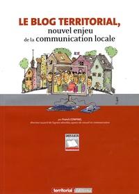 Franck Confino - Le blog territorial - Nouvel enjeu de la communication locale.
