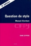 Dane Cuypers - Question de style - Manuel d'écriture.