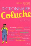 Gilles Bouley-Franchitti - Dictionnaire Coluche.