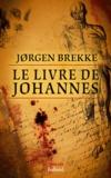 Jorgen Brekke - Le Livre de Johannes.