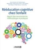 Charlotte Seguin et Michèle Mazeau - Rééducation cognitive chez l'enfant - Apport des neurosciences, méthodologie et pratique.