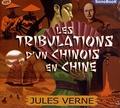 Jules Verne - Les tribulations d'un Chinois en Chine. 1 CD audio MP3