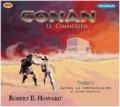 Robert Ervin Howard - Conan le Cimmérien Tome 2 : Xuthal la crépusculaire et autres nouvelles.