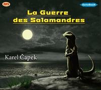 Karel Capek - La guerre des salamandres. 1 CD audio MP3