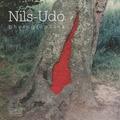 Nils-Udo et Chantal Colleu-Dumond - Nils-Udo - Photographies.
