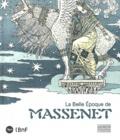 Christophe Ghristi et Mathias Auclair - La belle époque de Massenet.