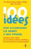100 idées pour accompagner les enfants à haut potentiel | Perrodin-Carlen, Doris
